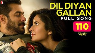 Dil Diyan Gallan Full Song | Tiger Zinda Hai | Salman Khan, Katrina Kaif, Atif Aslam, Vishal-Shekhar