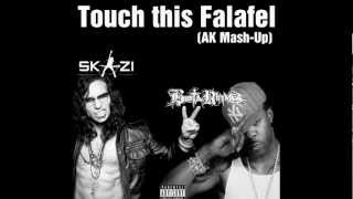 Skazi vs Busta Rhymes - Touch this Falafel (AK Mash-Up)