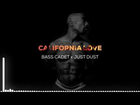 2pac & Dr Dre - California Love (Bass Cadet x Just Dust Remix)