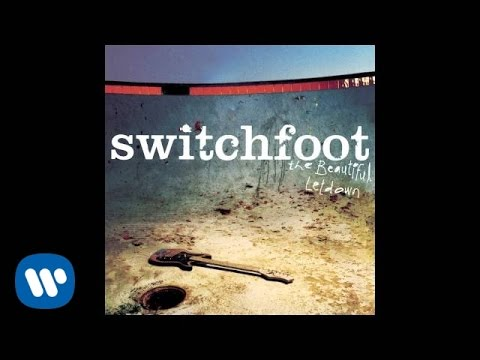 Switchfoot  On Fire  Audio