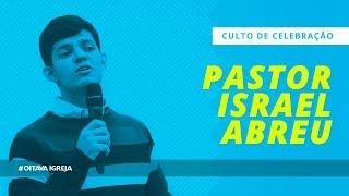 O derramar do Espírito Santo   Pastor Israel Abreu