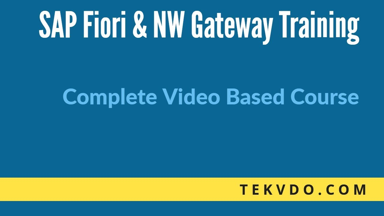 SAP Fiori Training - Complete video based course of SAP Fiori