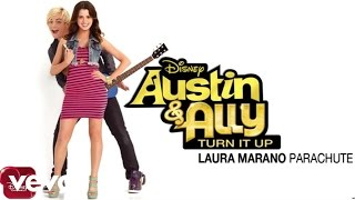 "Laura Marano - Parachute (from ""Austin & Ally: Turn It Up"") (Audio)"