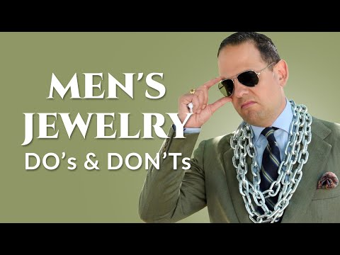 7 Do's and Don'ts for Men's Jewelry