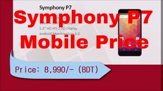 symphony p7 price in bangladesh and p7 specification
