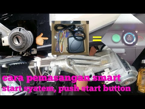 Cara Pasang Smart Start System Diy (push Start Button) Automotif.