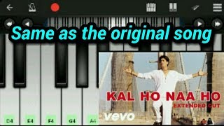 Gambar cover Kal Ho Na Ho Piano (Full Song ) || Sonu Nigam || -Mobile piano tutorial by Perfect piano