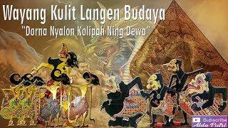 """Video Wayang Kulit Langen Budaya """"Dorna Nyalon Kolipah Ning Dewa"""" (Full) download MP3, 3GP, MP4, WEBM, AVI, FLV Agustus 2018"""