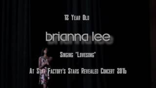 "12 Year Old Briana Lee Singing an AMAZING rendition of ""Love Song"""