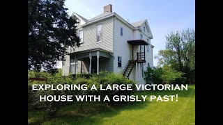 Exploring an Old Victorian House Built in 1897! (Includes Grisly Secret from the Past)