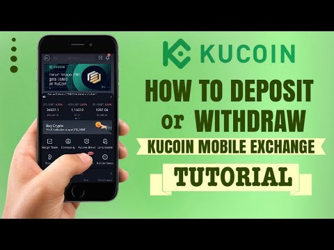 How To DEPOSIT Or WITHDRAW On KuCoin Mobile App | Crypto Exchange Tutorial
