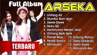 FULL ALBUM ARSEKA TERBARU 2019 Koleksi Lagu TERBARU