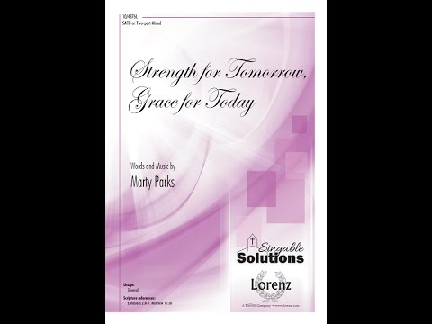 Strength for Tomorrow, Grace for Today - Marty Parks