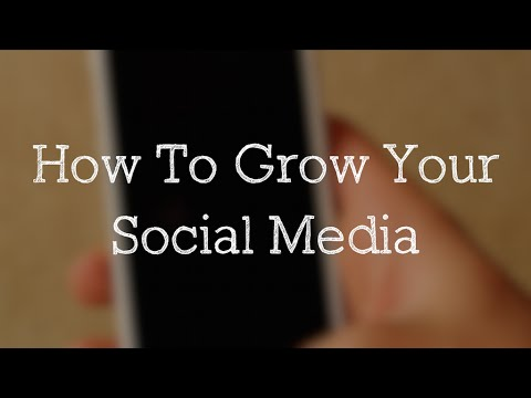 HOW TO GROW YOUR SOCIAL MEDIA (MUST WATCH)