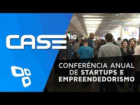 CASE '16 - Conferência Anual De Startups E Empreendedorismo - TecMundo