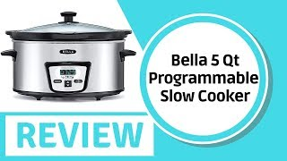 Bella 5 Qt Slow Cooker - BELLA 5 Quart Programmable Slow Cooker