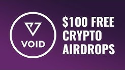 How to Get FREE Crypto Airdrops - Void Token