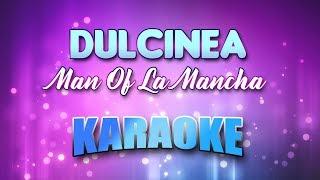 Man Of La Mancha - Dulcinea (Karaoke & Lyrics)
