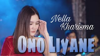 Nella Kharisma - Ono Liyane