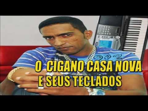 O CIGANO CASA NOVA E SEUS TECLADOS - CD COMPLETO