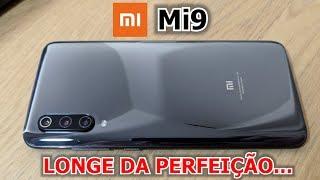 ★ Xiaomi Mi9 - Longe de Ser Perfeito...