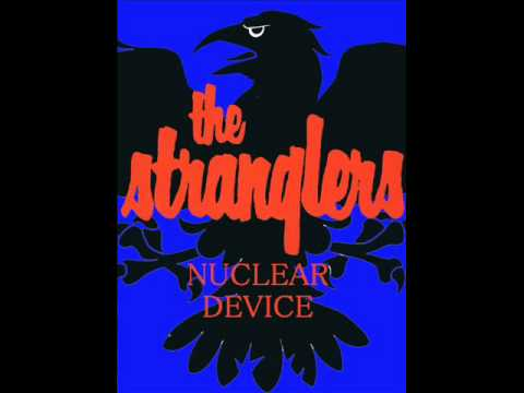 The Stranglers / Nuclear Device