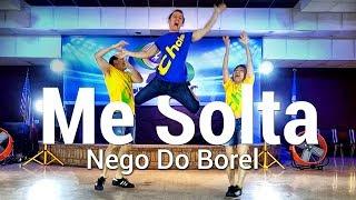 Me Solta - Nego Do Borel l Chakaboom Fitness l Coreografia l Choreography l Dance not Zumba