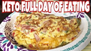 Keto Full Day of Eating   I Have a Confession :(   Best Omelette EVER!