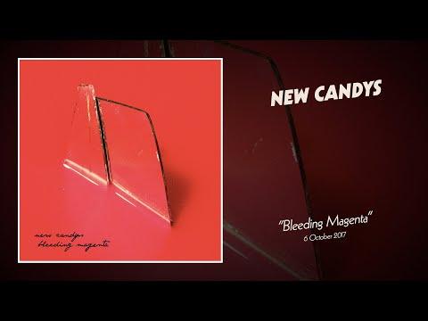 New Candys - Bleeding Magenta (full album)