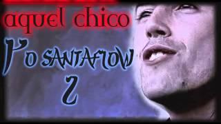 Aquel chico-santaflow- versión 2