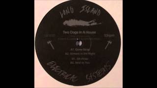 Two Dogs In A House - Dog House [full Album]