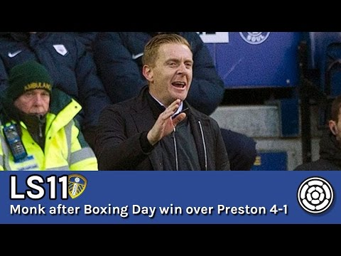 LS11 | Garry Monk on Preston North End 1 Leeds United 4