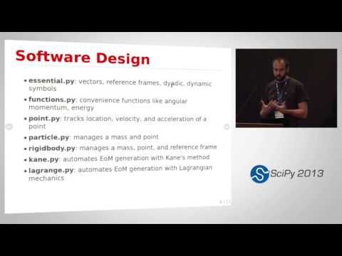 Dynamics with SymPy Mechanics; SciPy 2013 Presentation