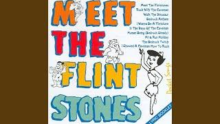 I Wanna Be a Flintstone