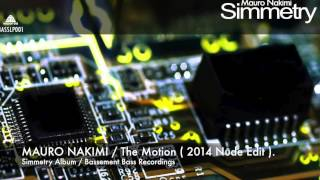 Mauro Nakimi - The Motion ( 2014 Nude Edit ).