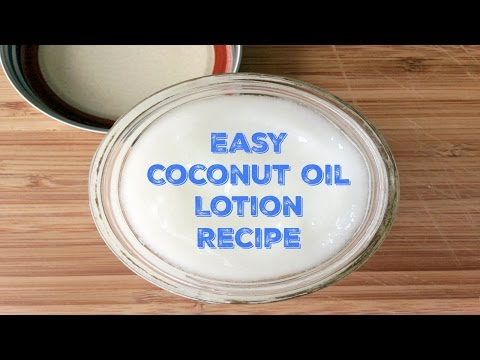 How to Make: Coconut Oil Lotion- Easy All Natural DIY Recipe