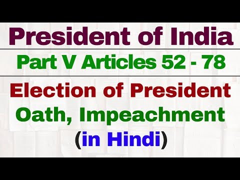 President of India | Election, Qualification, Oath, Impeachment | IAS | UPSC | SSC CGL