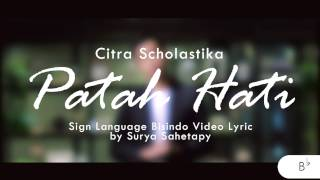 citra scholastika patah hati feat surya sahetapy official sign language