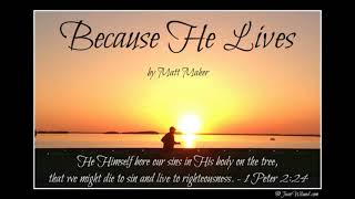 Because He Lives - Matt Maher - Karaoke