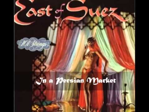 101 Strings Orchestra - In a Persian Market( East Of Suez)