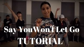 Say You Won't Let Go DANCE TUTORIAL| @DanaAlexaNY Choreography