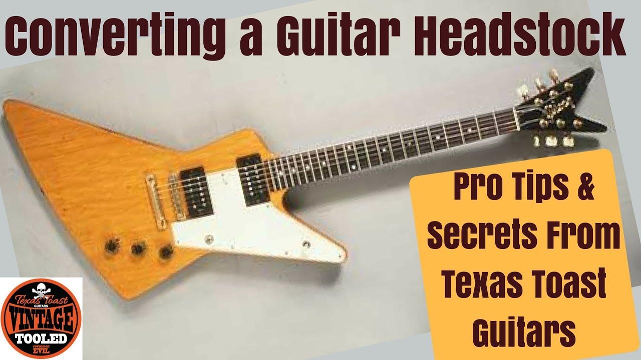 Converting a Guitar Headstock