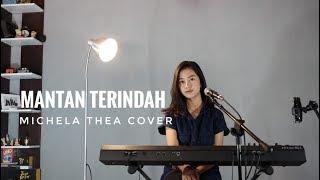 MANTAN TERINDAH MICHELA THEA MP3