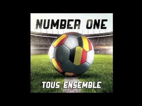 NUMBER ONE - Tous Ensemble (EURO 2016 - BELGIUM)