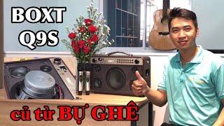 KHÁM PHÁ RUỘT Loa Karaoke BOXT Q9S và ACNOS KS361M Có Gì ?
