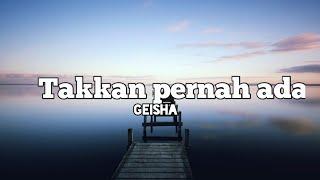 Download Lagu Geisha-Takkan pernah ada Cover by Felix Irwan ¶¶ mp3
