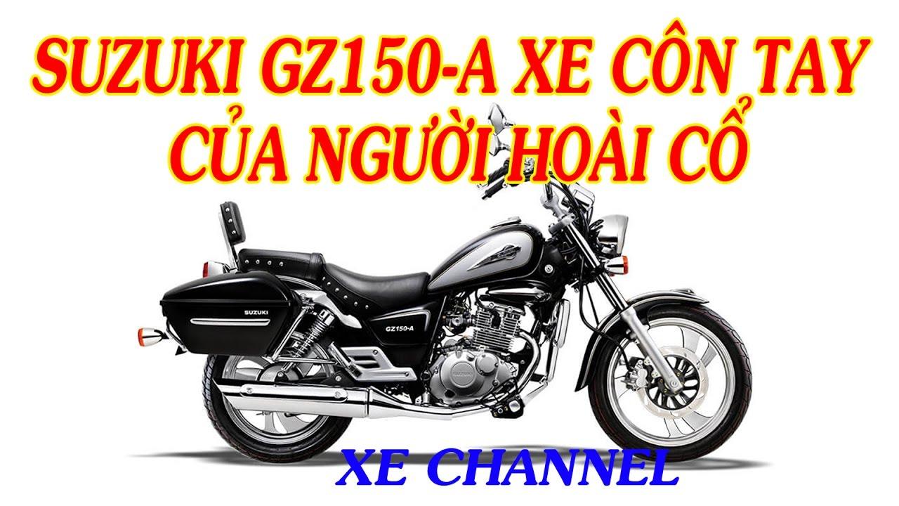 Xe Channel | Suzuki GZ150 A xe côn tay của người hoài cổ