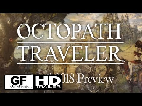 Octopath Traveler - Paths of Noble Acts and Rogue Decisions Info Trailer - 2018 Nintendo Switch HD