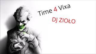Time 4 Vixa Vol. 8 DJ Zioło