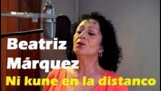 Beatriz Márquez  canta en Esperanto / Ni kune en la distanco / Colección Cubana en Esperanto